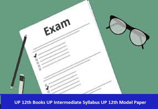 UP 12th Books UP Intermediate Syllabus UP 12th Model Paper